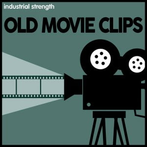 Industrial Strength Old Movie Clips
