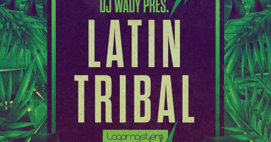 Loopmaster DJ Wady Latin Tribal