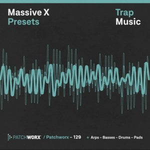 Loopmasters Patchworx Trap Presets for Massive X