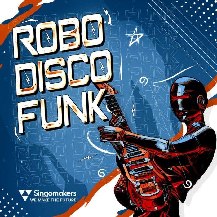 Singomakers Robo Disco Funk