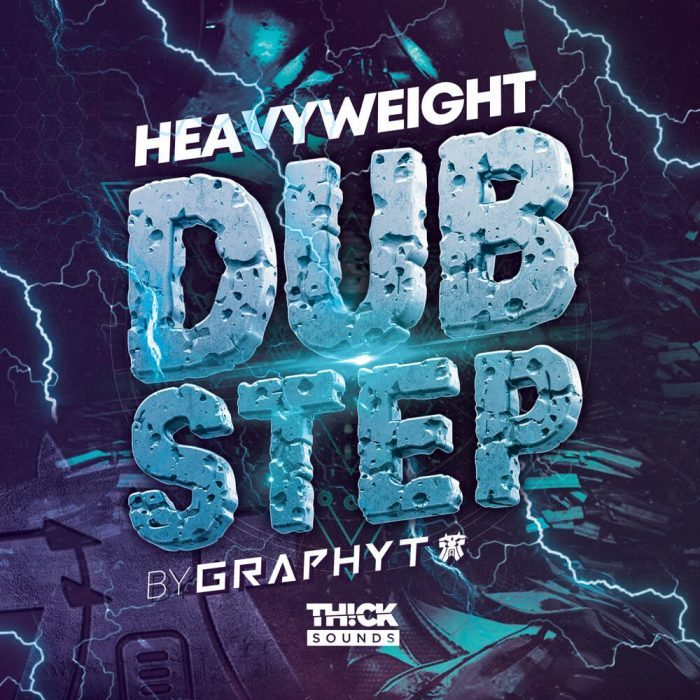 Thick Sounds Heavyweight Dubstep Graphyt