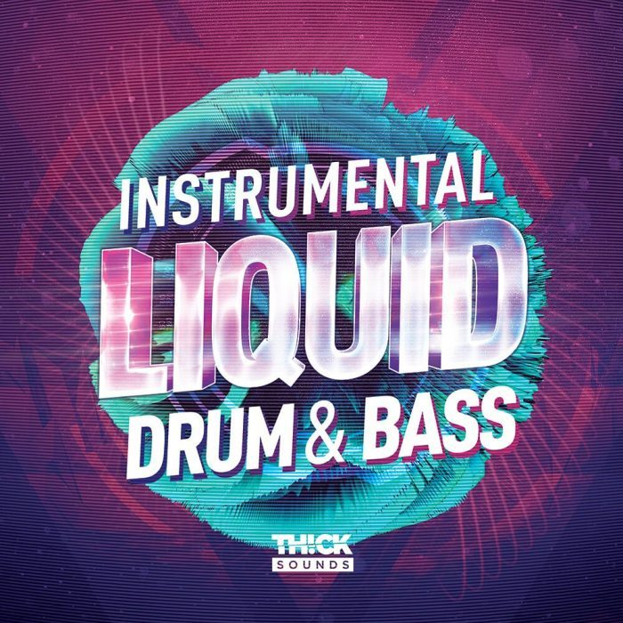 Thick Sounds Instrumental Liquid Drum & Bass