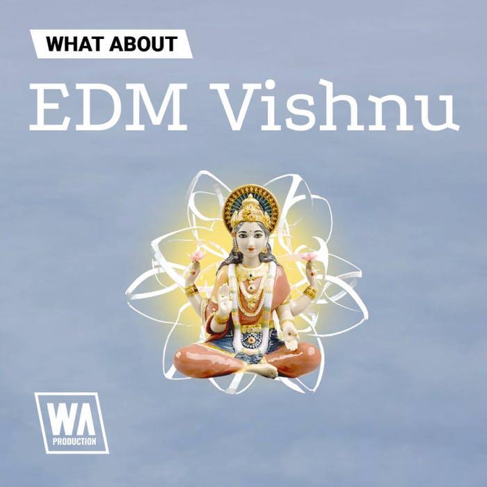 WA EDM Vishnu