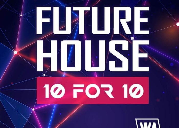WA Production Future House 10 for 10 Bundle