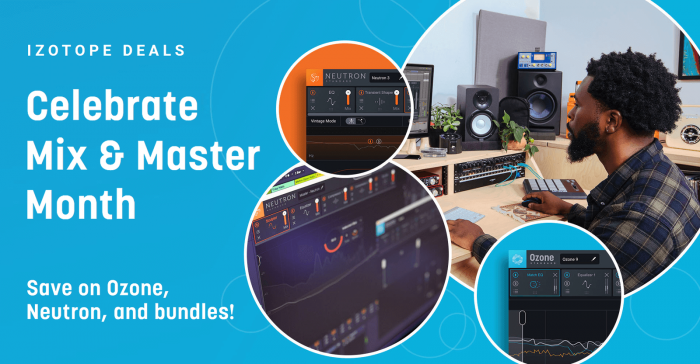 iZotope Mix & Master Month Sale