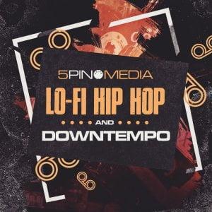 5Pin Media Lo Fi Hip Hop and Downtempo