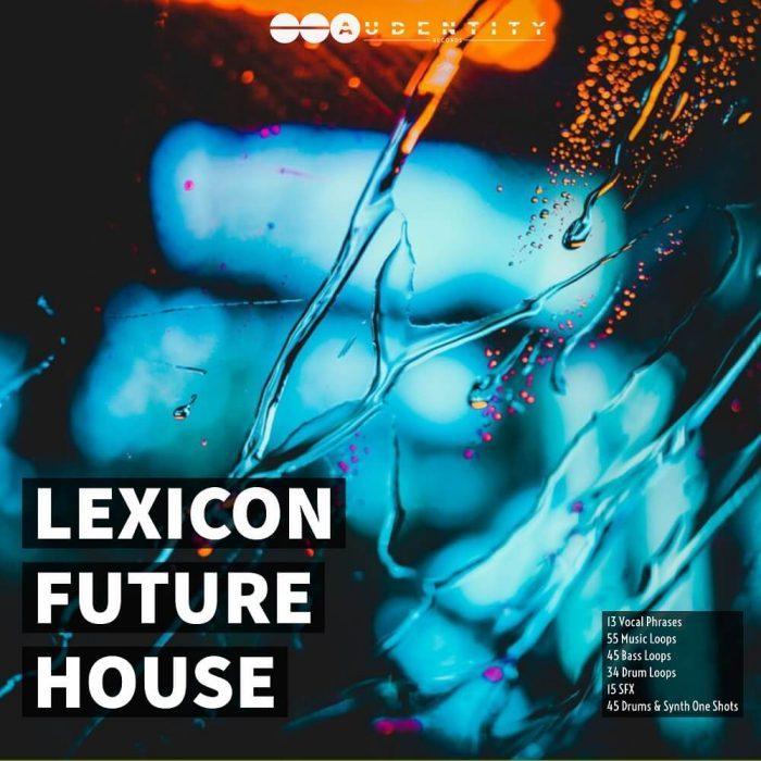Audentity Records Lexicon Future House