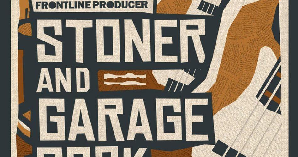 Frontline Producer Stoner and Garage Rock