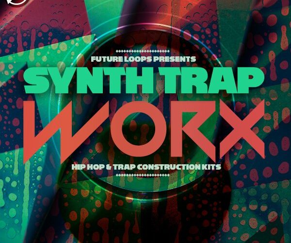 Future Loops SynthTrapWorx