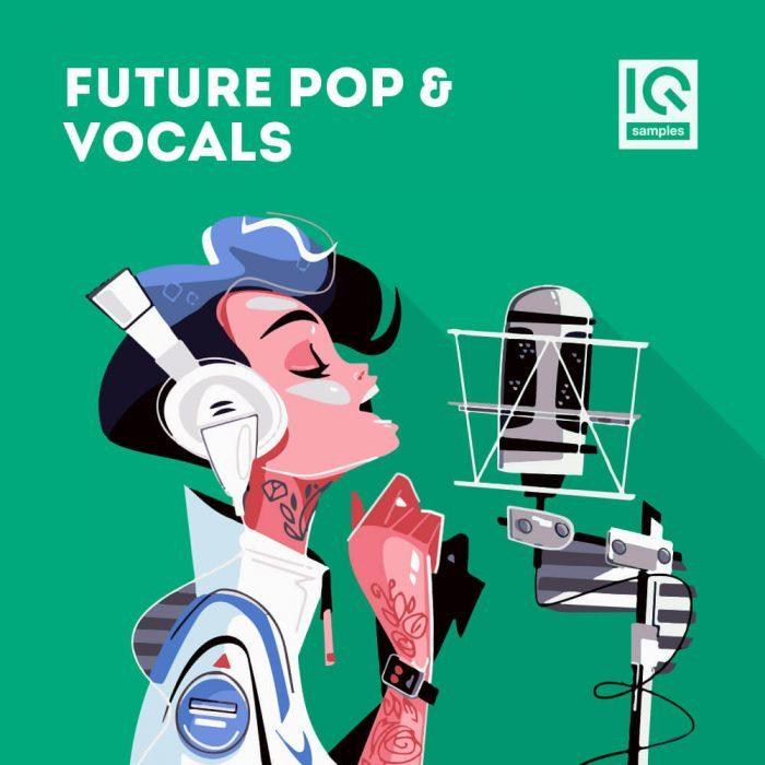 IQ Samples Future Pop & Vocals