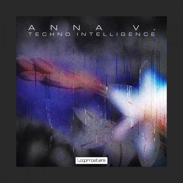 Loopmasters Anna V Techno Intelligence