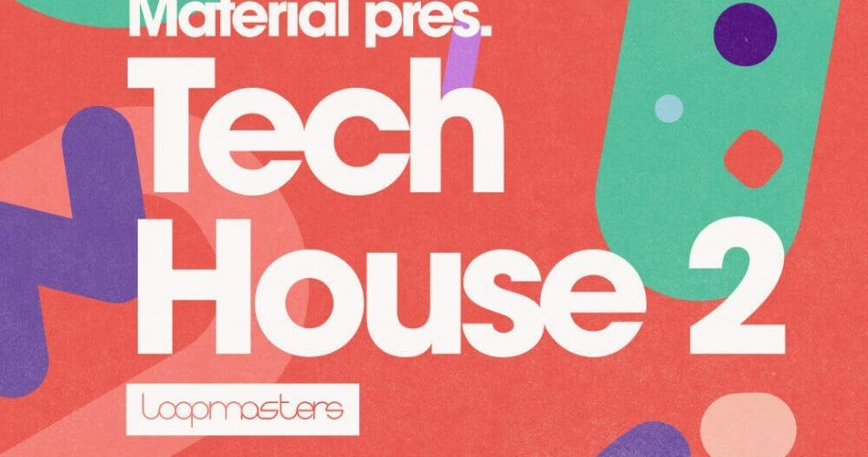 Loopmasters Material Tech House 2