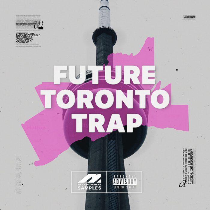 Mask Movement Future Toronto Trap