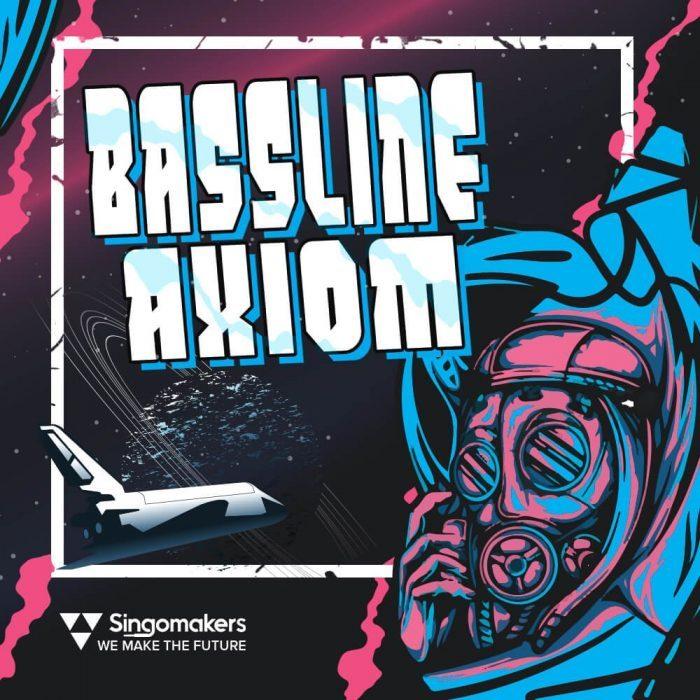 Singomakers Bassline Axiom