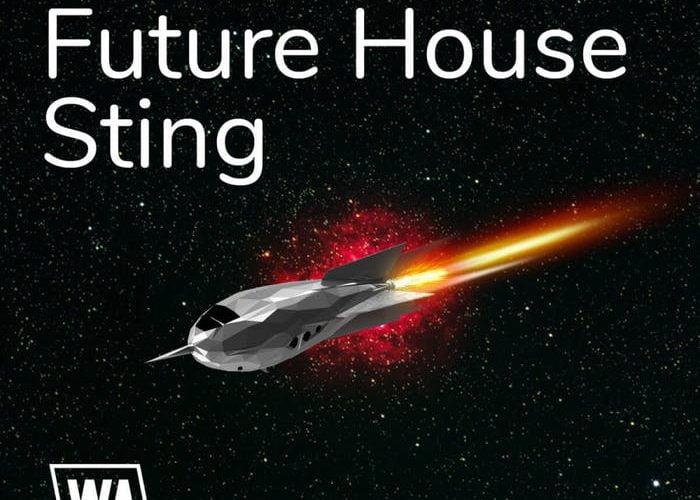 WA Production Future House Sting