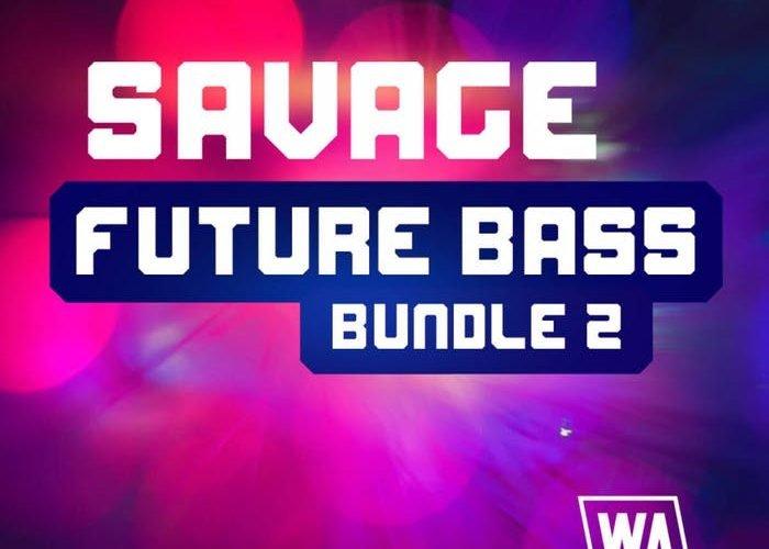 WA Production Savage Future Bass Bundle 2