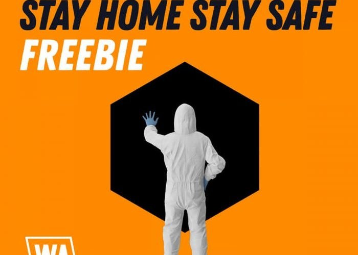 WA Production Stay Home Stay Safe Freebie