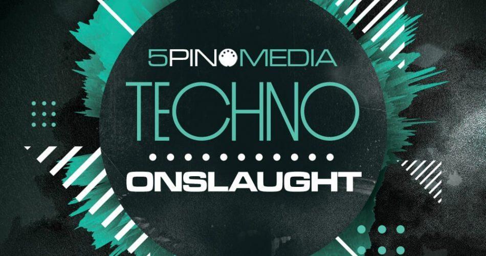 5Pin Media Techno Onslaught
