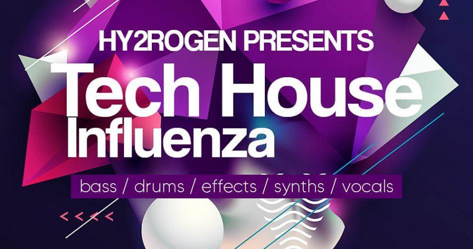Hy2rogen Tech House Influenza
