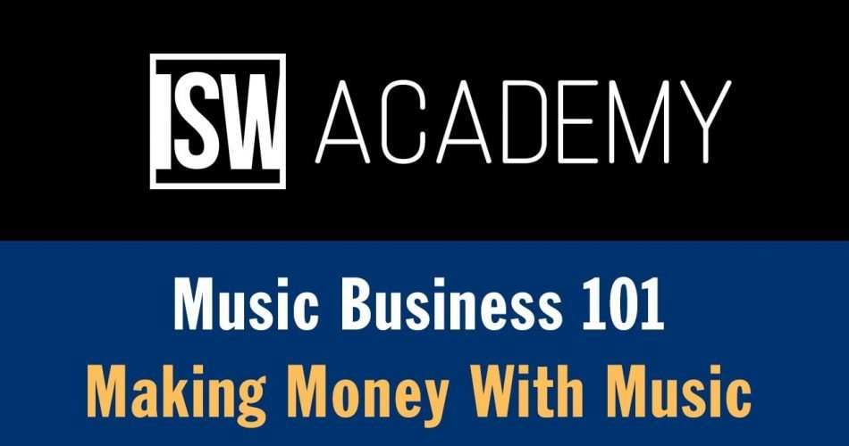ISW Academy Making Money With Music
