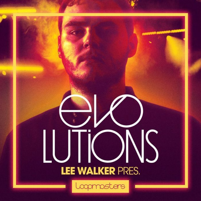 Loopmasters Lee Walker Evolutions