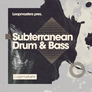 Loopmasters Subterranean Drum & Bass