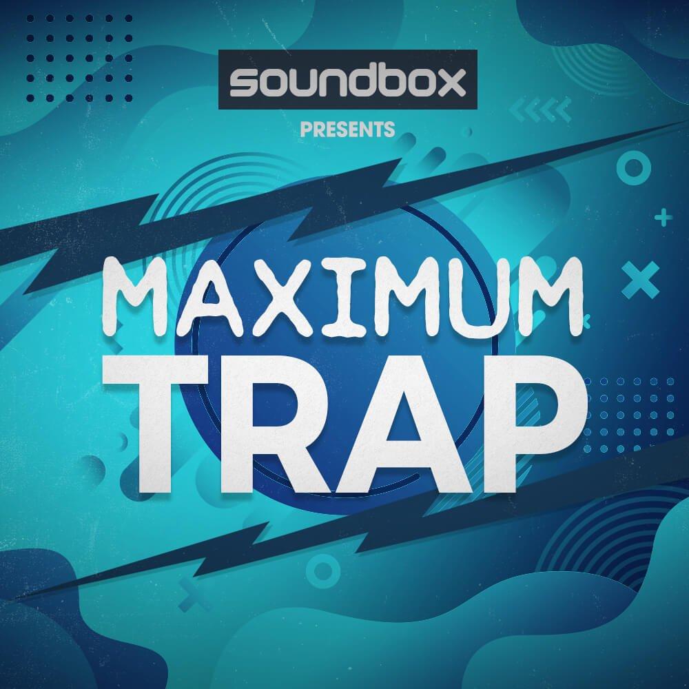 Maximum Trap sample pack by Soundbox inspired by Skrillex, UZ, DJ Snake and Diplo