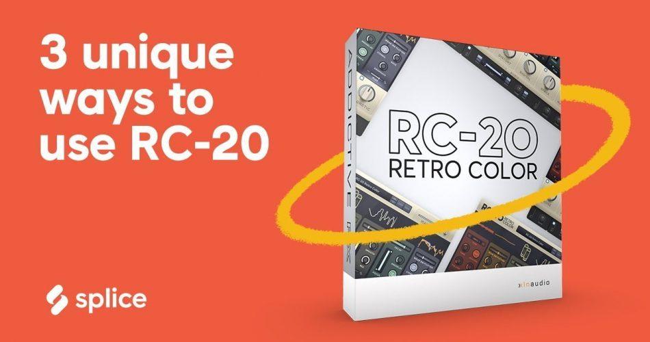 Splice 3 unique ways to use RC20