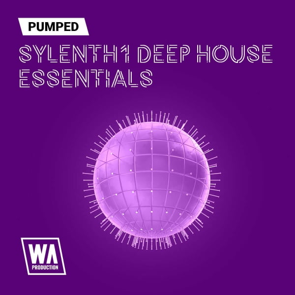 WA Pumper Sylenth1 Deep House Essentials