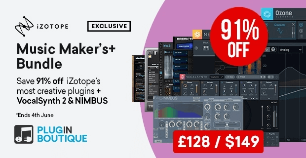 iZotope MusicMakersBundle exclusive