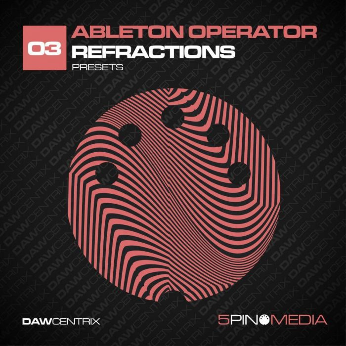 5Pin Media Ableton Operator Refractions