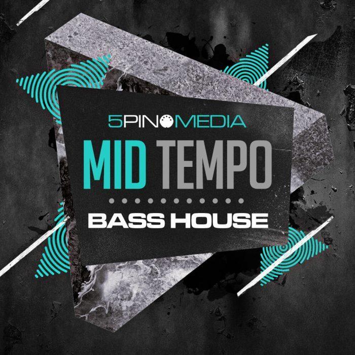 5Pin Media Mid Tempo Bass House