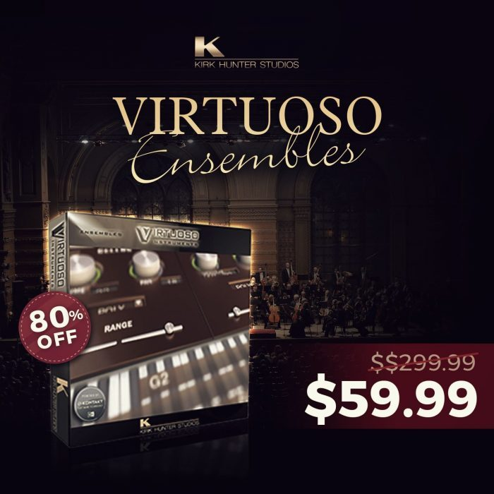Audio Plugin Deals Kirk Hunter Virtuoso Ensembles