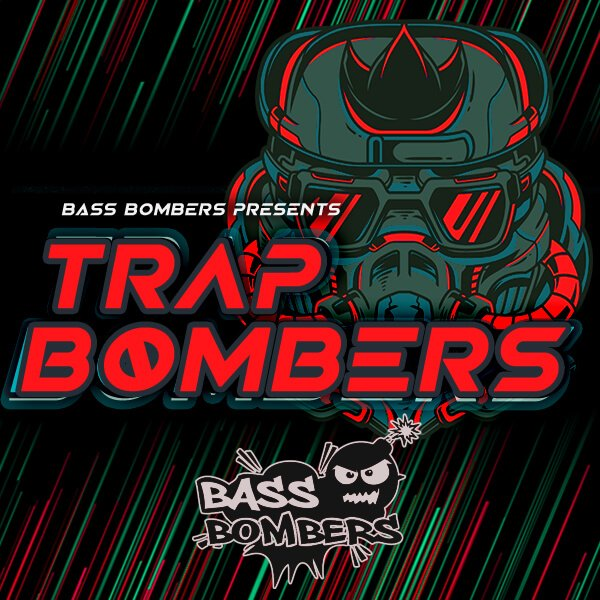 Bass Bombers Trap Bombers