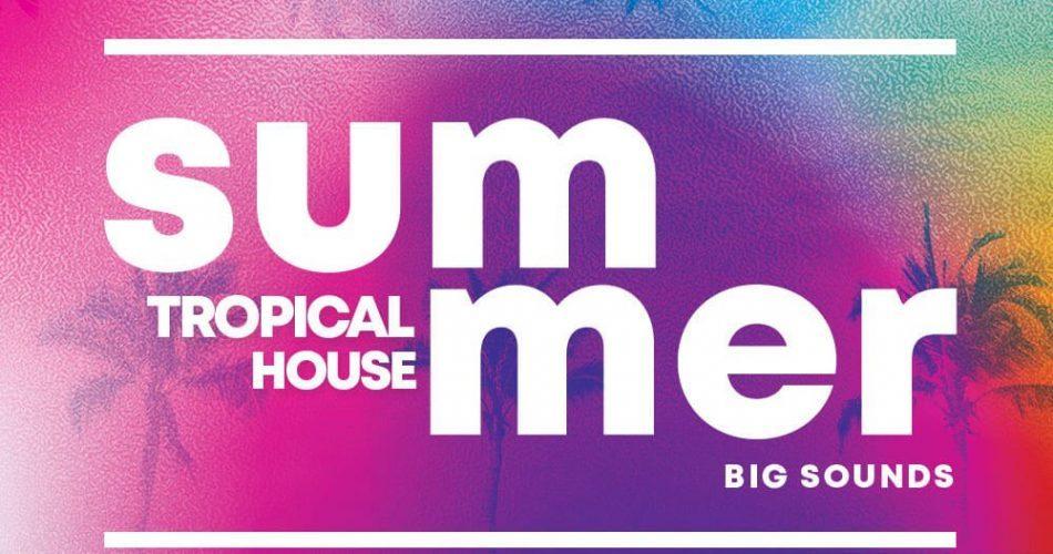 Big Sounds Summer Tropical House
