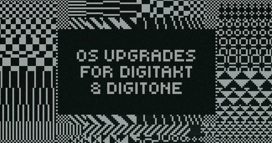 Elektron OS Upgrades for Digitakt and Digitone
