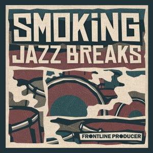 Frontline Producer Smoking Jazz Breaks