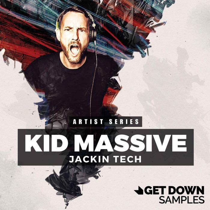 Get Down Samples Kid Massive Jackin Tech