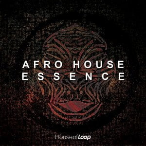 House of Loop Afro House Essence
