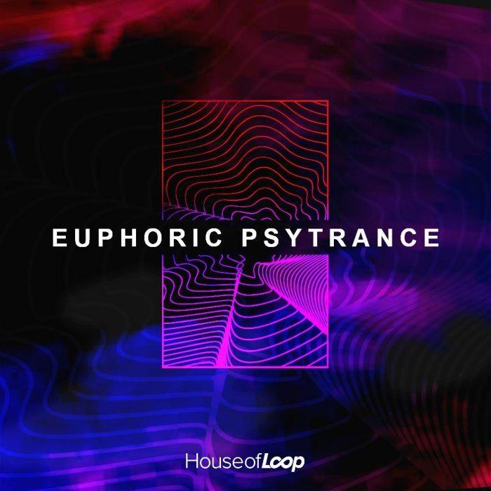 House of Loop Eurphoric Psytrance