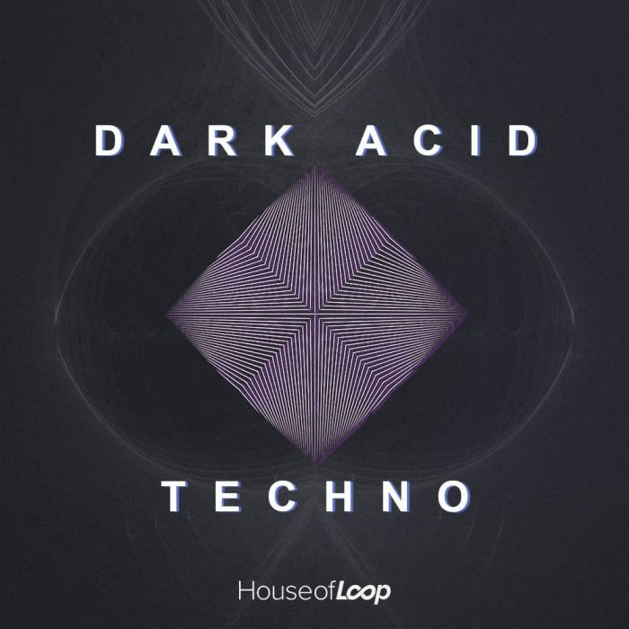 House of Loops Dark Acid Techno