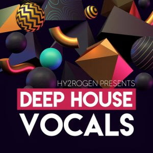 Hy2rogen Deep House Vocals