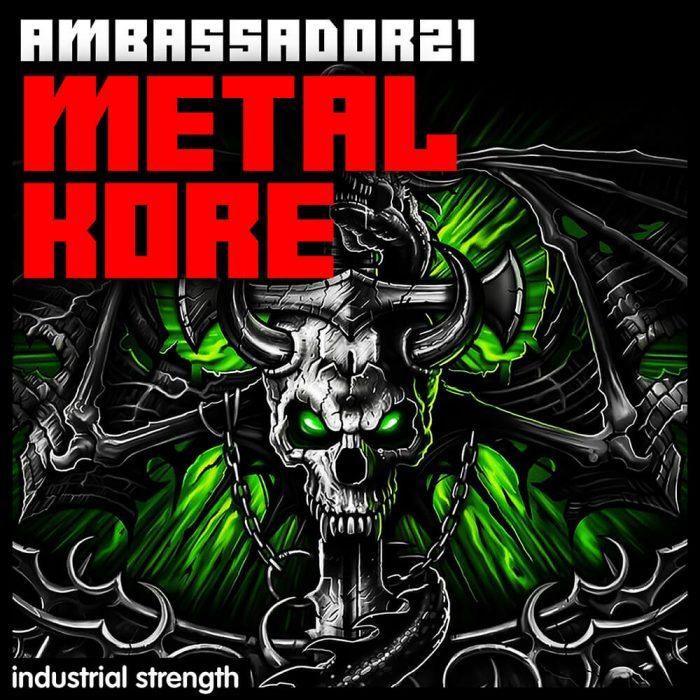 Industrial Strenght Ambassador21 Metal Kore