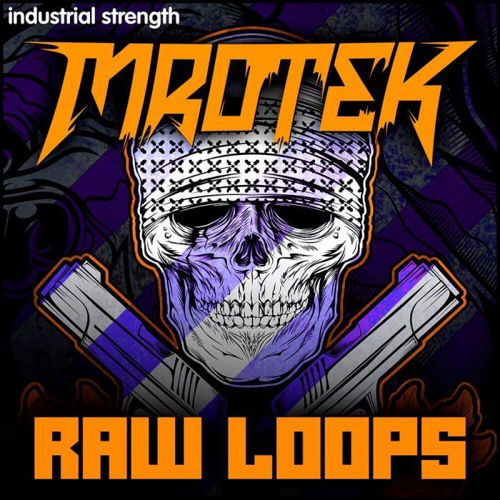 Industrial Strenght Mrotek Raw Loops