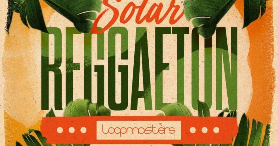 Loopmasters Solar Reggaeton