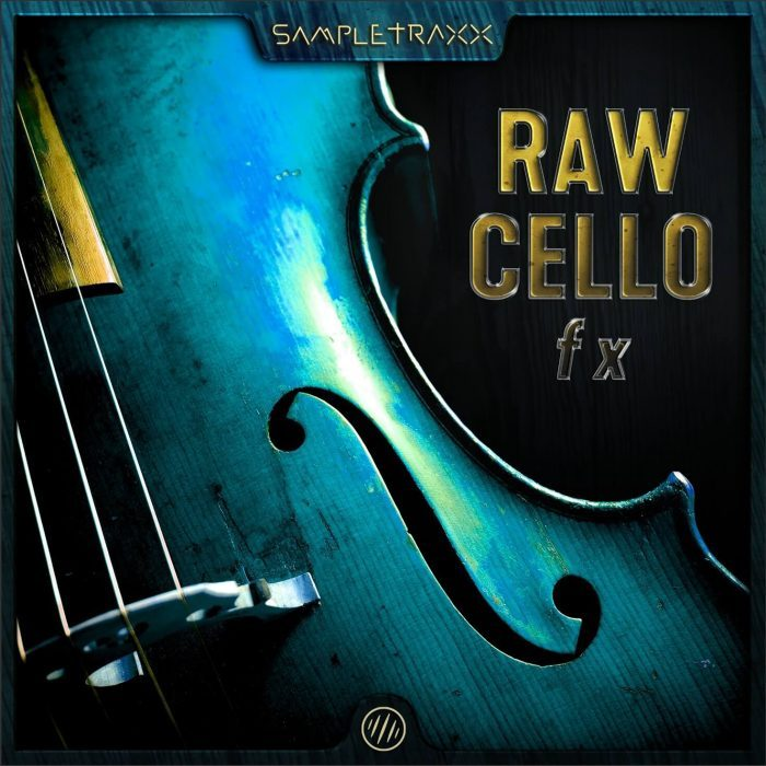 Sampletraxx Raw Cello FX