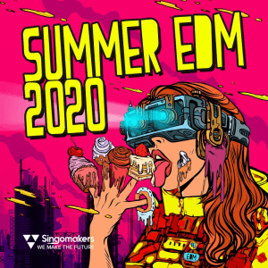 Singomakers Summer EDM 2020