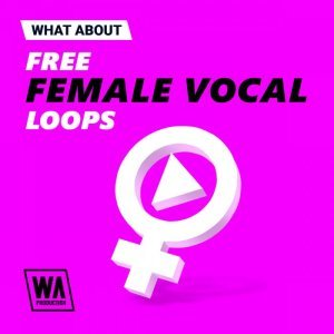 WA Free Female Vocal Loops