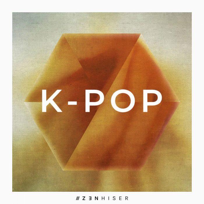 Zenhiser K-Pop