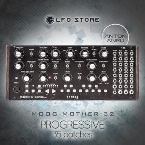 Anton Anru Progressive for Moog Mother 32
